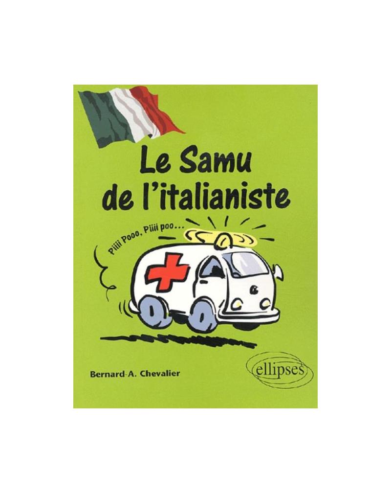 Le SAMU de l'italianiste (Italien)