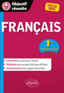 Français - Première toutes séries - Spécial Bac