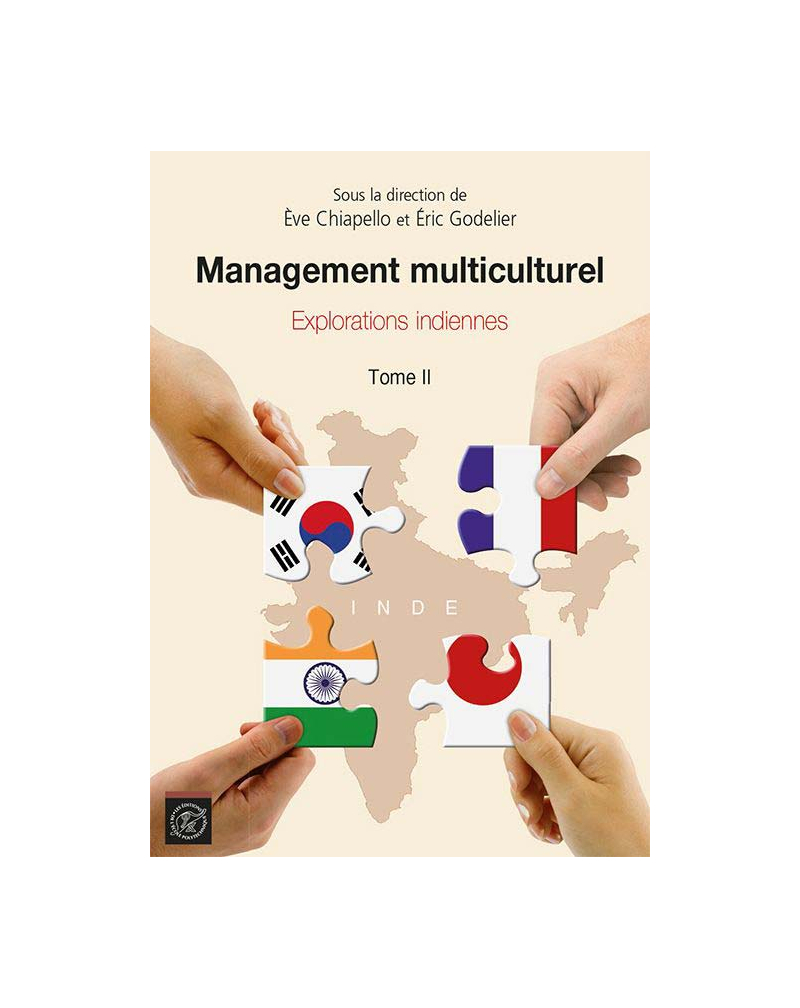 Management multiculturel. Tome 2 - Explorations indiennes