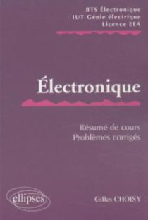Electronique - Résumé de cours / Sujets corrigés