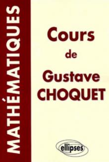 Cours de mathématiques de Gustave Choquet