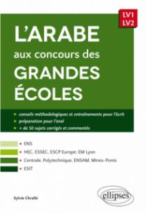 L'arabe aux concours des grandes écoles (scientifiques et commerciales, écoles d'ingénieurs, ESIT) - LV1/LV2