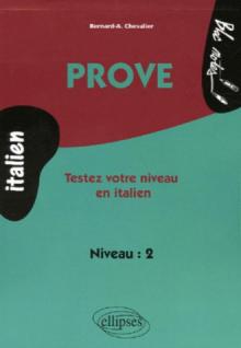 Prove - Testez votre niveau en  italien (niveau 2)
