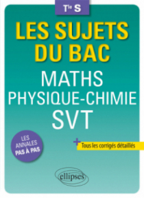 Maths Physique-Chimie SVT Terminale S