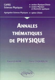 Annales thématiques corrigées de physique - CAPES/Agreg Sciences physiques