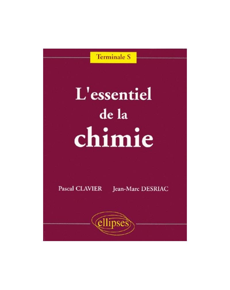 L'essentiel de la Chimie - Terminale S