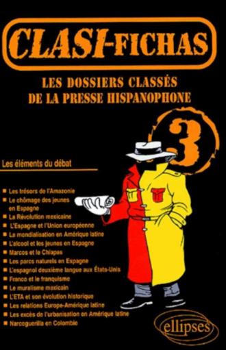 Clasi-Fichas n° 3 - Les dossiers classés de la presse hispanophone