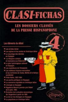 Clasi-Fichas n° 4 - Les dossiers classés de la presse hispanophone