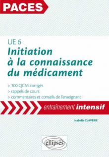 UE6 - Initiation à la connaissance du médicament : 300 QCM
