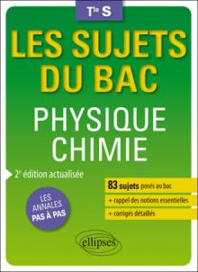 Physique-chimie - Terminale S enseignements spécifique et de spécialité - 2e édition actualisée