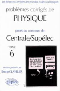 Physique Centrale/Supélec 2000-2001 - Tome 6