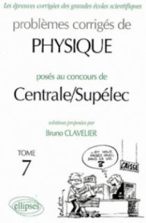 Physique Centrale/Supélec 2002-2003 - Tome 7