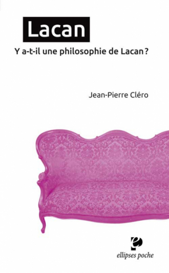 Lacan. Y a-t-il une philosophie de Lacan ?