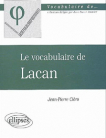 Le vocabulaire de Lacan