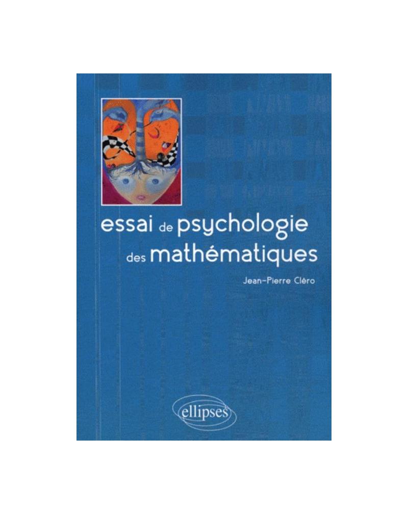Essai de psychologie des mathématiques