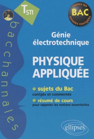 Physique appliquée Terminale STI Génie électrotechnique