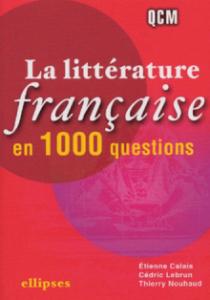 La littérature française en 1 000 questions