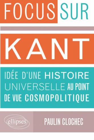 Idée d'une histoire universelle au point de vue cosmopolitique, Kant