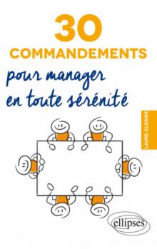 30 commandements pour manager en toute sérénité
