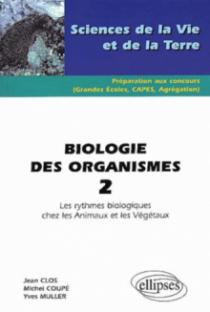 Biologie des organismes 2 - Les rythmes biologiques chez les animaux et les végétaux