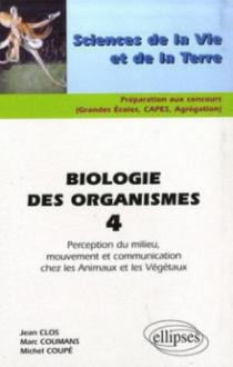 Biologie des organismes 4 - Perception du milieu, mouvement et communication chez les Animaux et les Végétaux