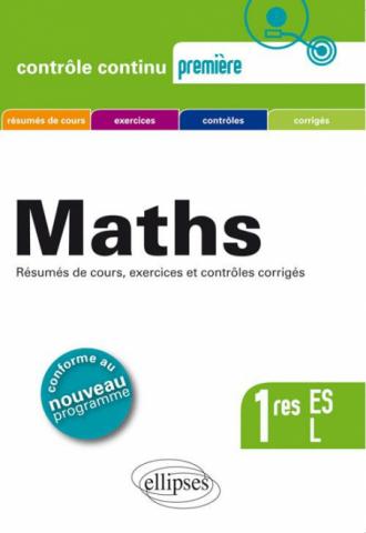 Mathématiques Premières ES et L - conforme au nouveau programme 2011