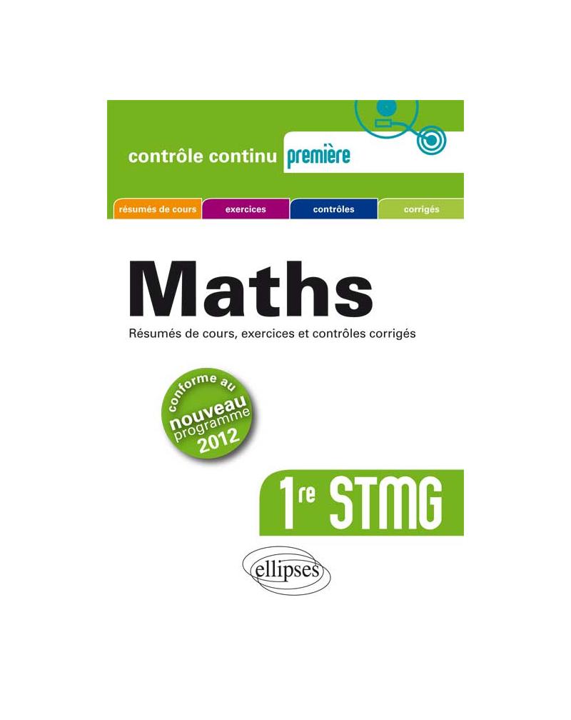 Mathématiques Première STMG conforme au nouveau programme 2012