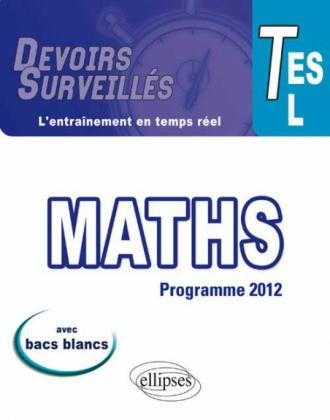Mathématiques - Terminales ES/L conforme au nouveau programme 2012