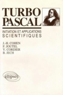 Turbo Pascal : initiations et applications scientifiques