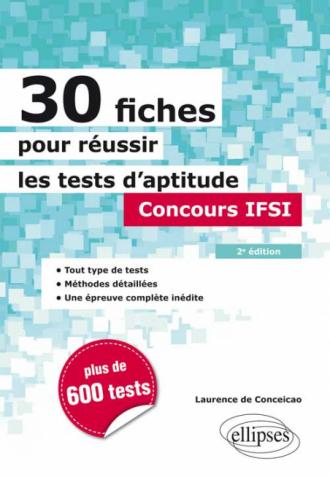 30 fiches pour réussir les tests d'aptitude - Concours IFSI - 2e édition