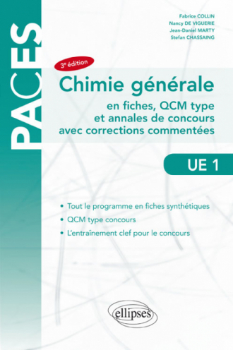 UE1- Chimie Générale - en fiches, QCM type et annales de concours avec corrections commentées - 3e édition