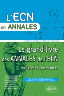 Le grand livre des annales de l'ECN 2007, 2008, 2009, 2010