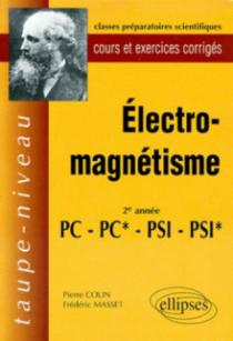 Électromagnétisme PC-PC*-PSI-PSI* - Cours et exercices corrigés