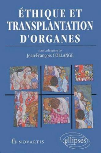 Ethique et transplantation d'organes