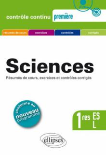 Sciences Première ES + L - conforme au nouveau programme 2011