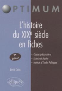 L'histoire du XIXe siècle en fiches - 2e édition