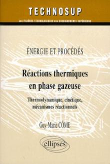 Réactions thermiques en phase gazeuse - Chimie - Niveau C