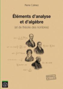 Eléments d'analyse et d'algèbre ( et de théorie des nombres )
