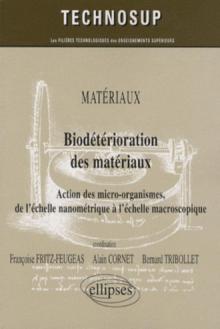 Biodétérioration des matériaux. Matériaux