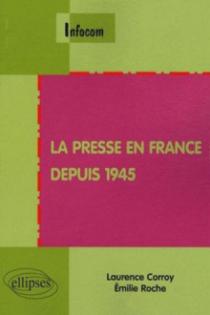 La presse en France depuis 1945