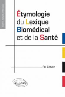 Etymologie du lexique biomédical et de la santé