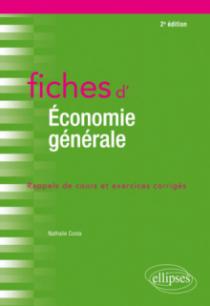 Fiches d'économie générale - 2e édition