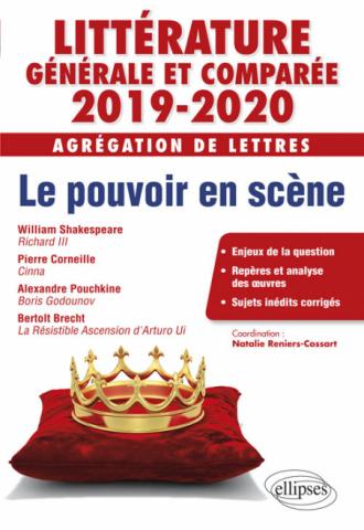 Littérature générale et comparée - Agrégation de Lettres 2019-2020. Pouvoirs en scène