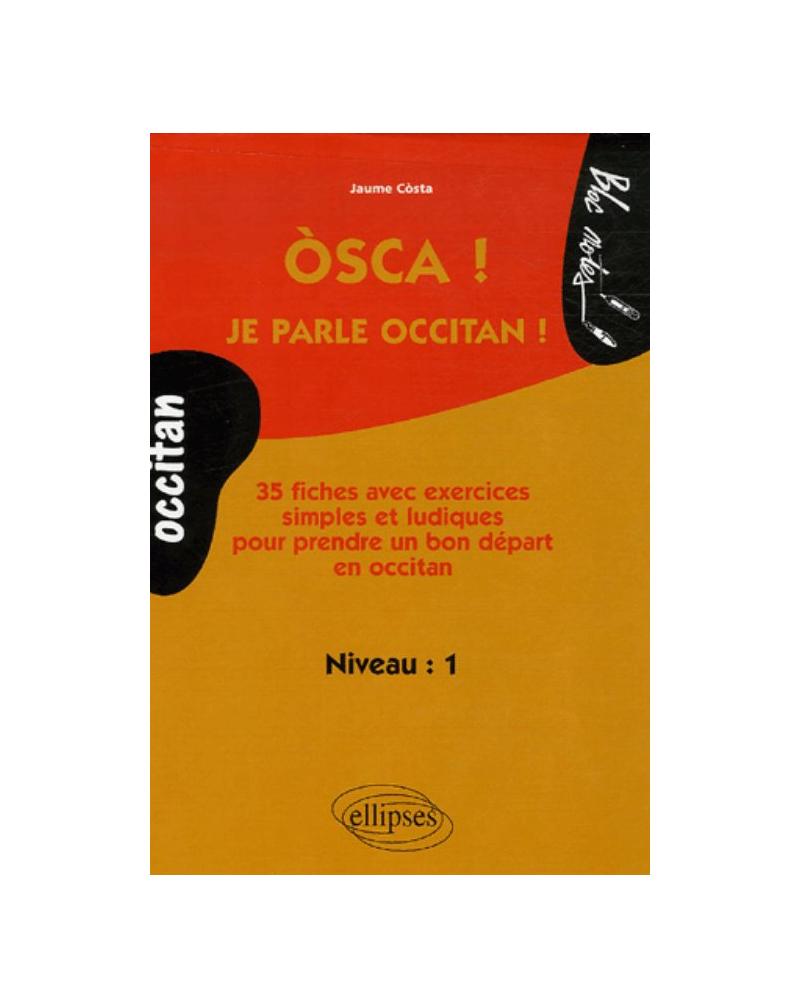 Òsca ! Je parle occitan !