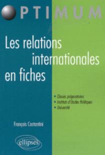 Les relations internationales en fiches