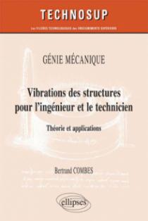 Vibration des structures pour l'ingénieur et le technicien