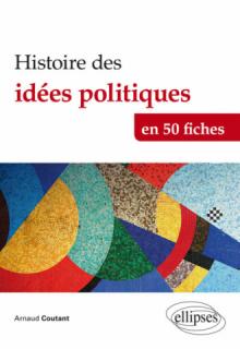 Histoire des idées politiques en 50 fiches