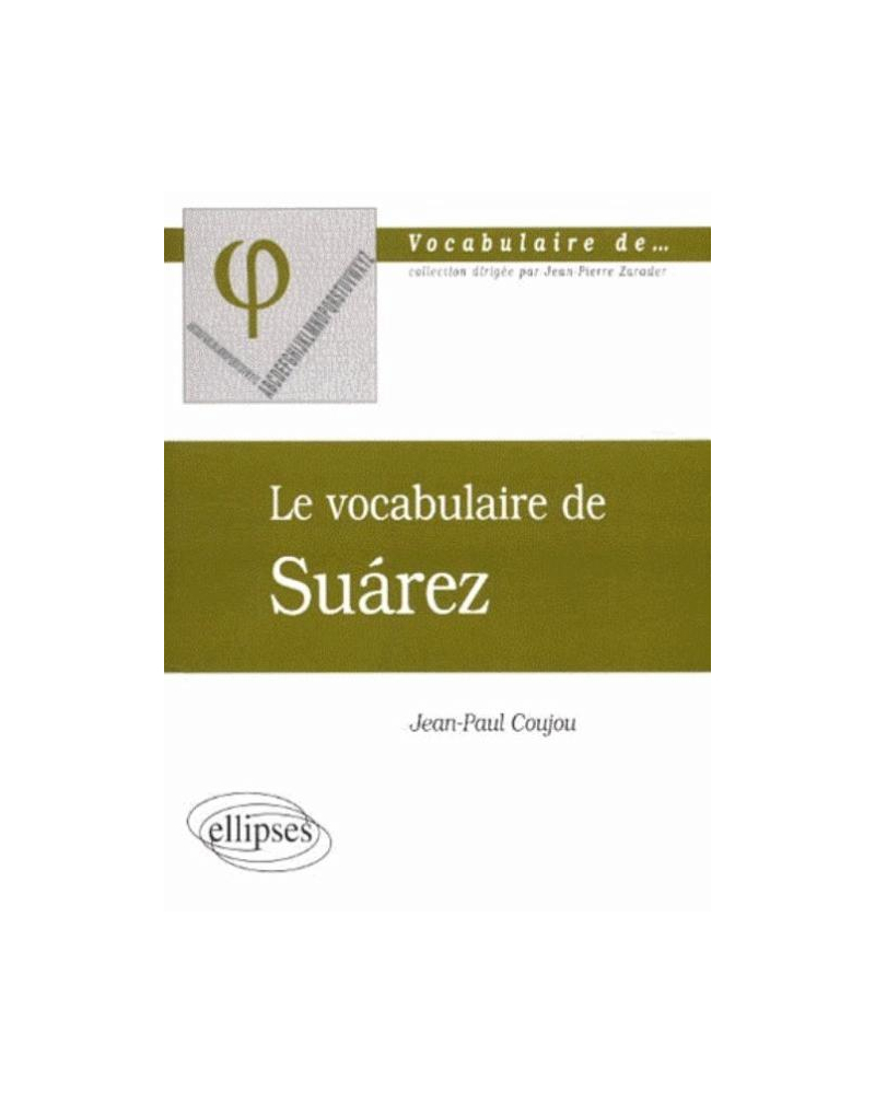 vocabulaire de Suarez (Le)