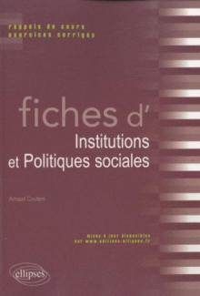 Fiches d'Institutions  et Politiques sociales. Rappels de cours et exercices corrigés