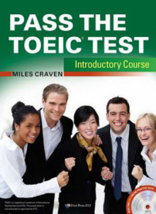 Pass the TOEIC test - Introductory Course with complete Audio Program, Answer Key and Audioscript